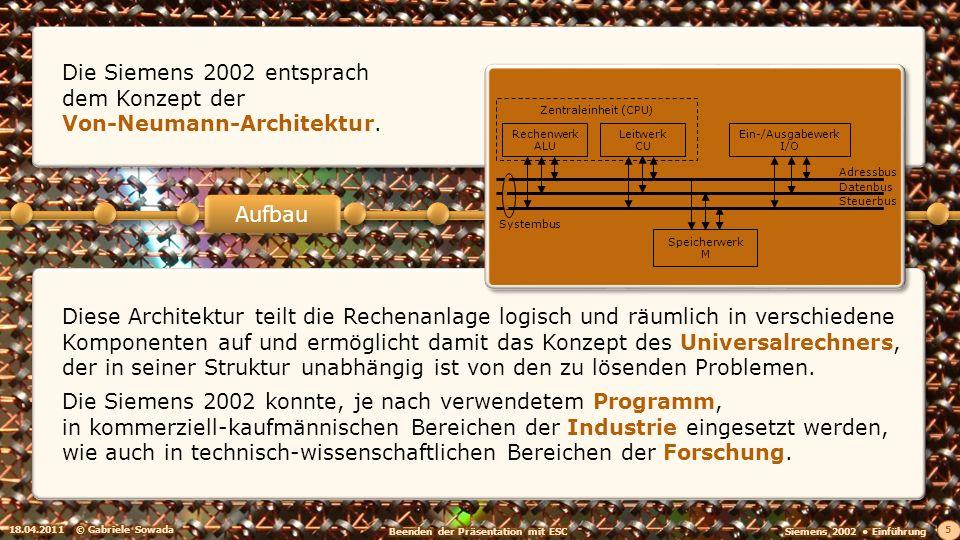 Die Siemens 2002 entsprach dem Konzept der Von-Neumann-Architektur.