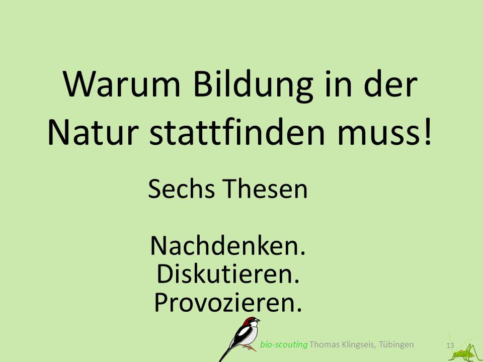 Warum Bildung in der Natur stattfinden muss!