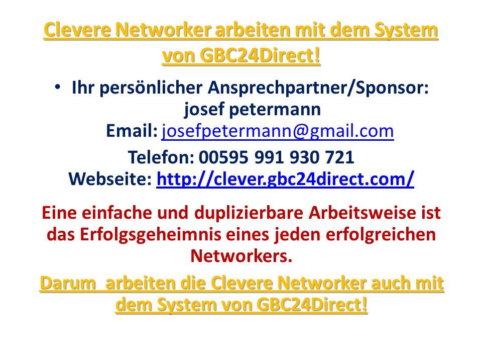 Clevere Networker arbeiten mit dem System von GBC24Direct!
