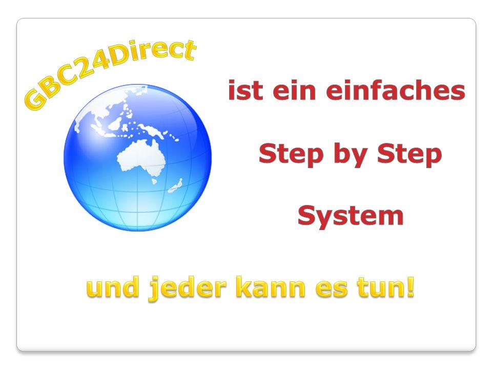 GBC24Direct ist ein einfaches Step by Step System