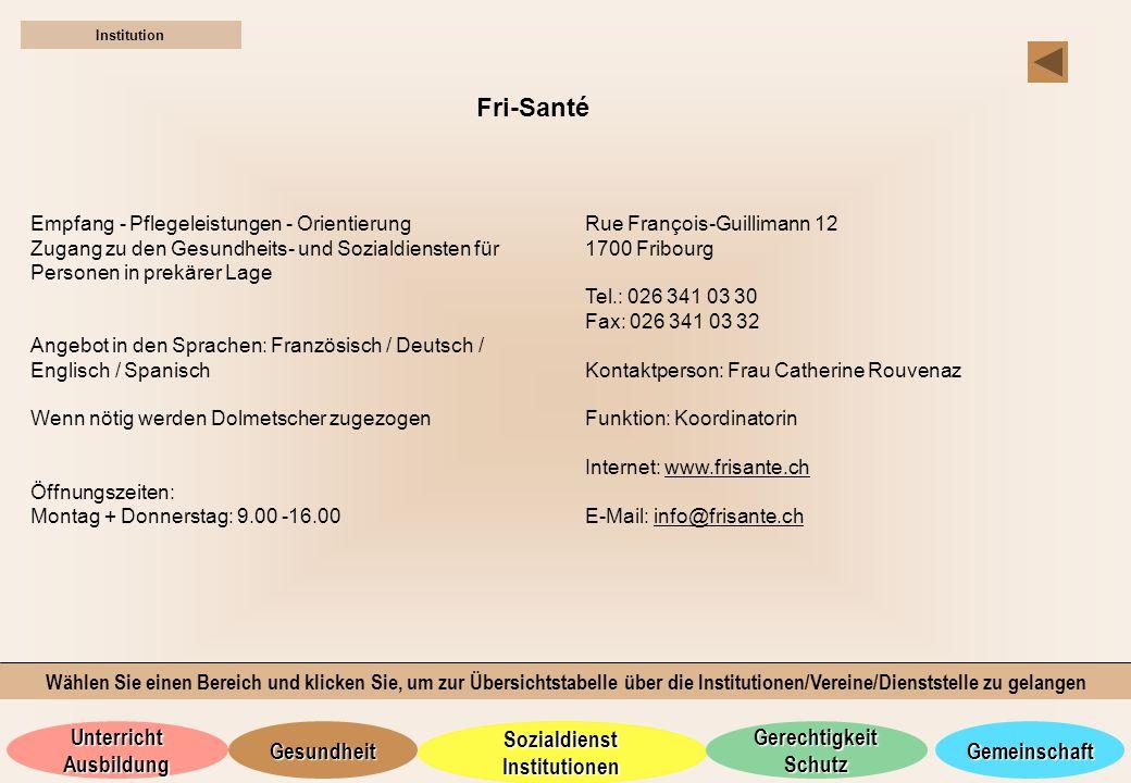 Institution Fri-Santé. Empfang - Pflegeleistungen - Orientierung. Zugang zu den Gesundheits- und Sozialdiensten für Personen in prekärer Lage.