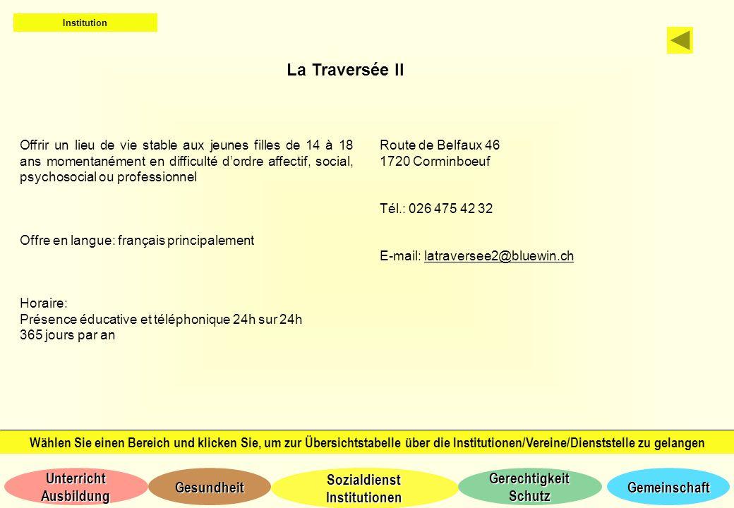 Institution La Traversée II.