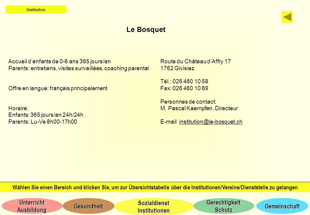 Institution Le Bosquet. Accueil d'enfants de 0-6 ans 365 jours/an. Parents: entretiens, visites surveillées, coaching parental.