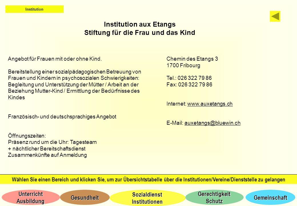 Institution aux Etangs Stiftung für die Frau und das Kind