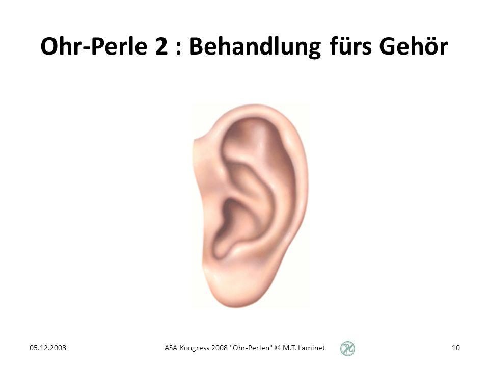 Ohr-Perle 2 : Behandlung fürs Gehör