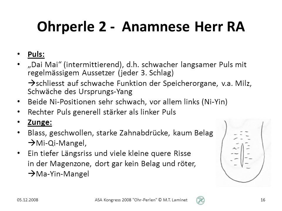 Ohrperle 2 - Anamnese Herr RA