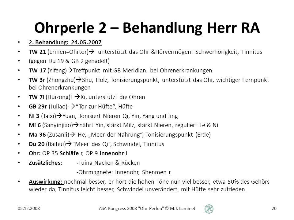 Ohrperle 2 – Behandlung Herr RA