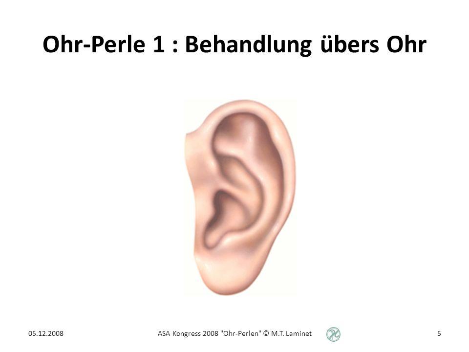 Ohr-Perle 1 : Behandlung übers Ohr
