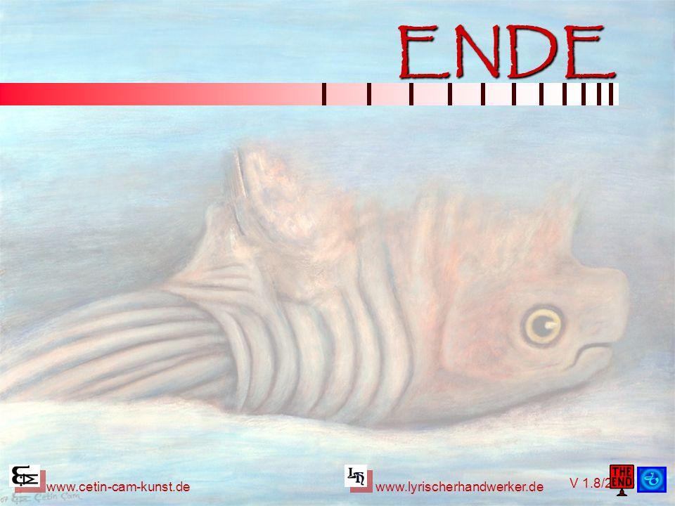 ENDE www.cetin-cam-kunst.de www.lyrischerhandwerker.de