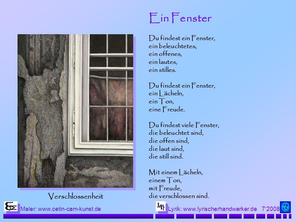 Ein Fenster Verschlossenheit Du findest ein Fenster, ein beleuchtetes,