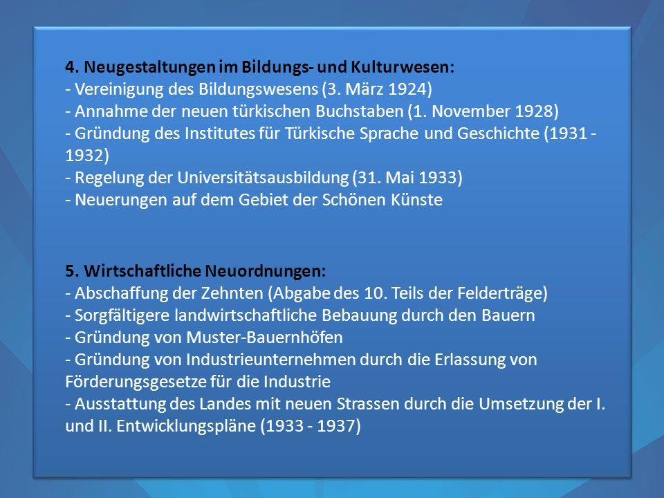 4. Neugestaltungen im Bildungs- und Kulturwesen: - Vereinigung des Bildungswesens (3.