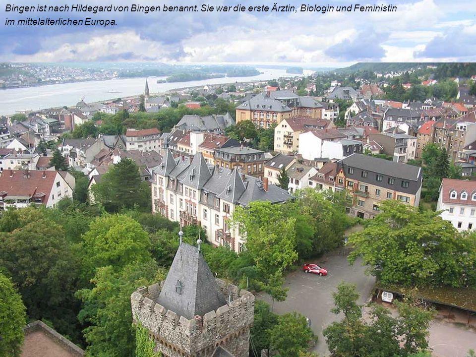 Bingen ist nach Hildegard von Bingen benannt