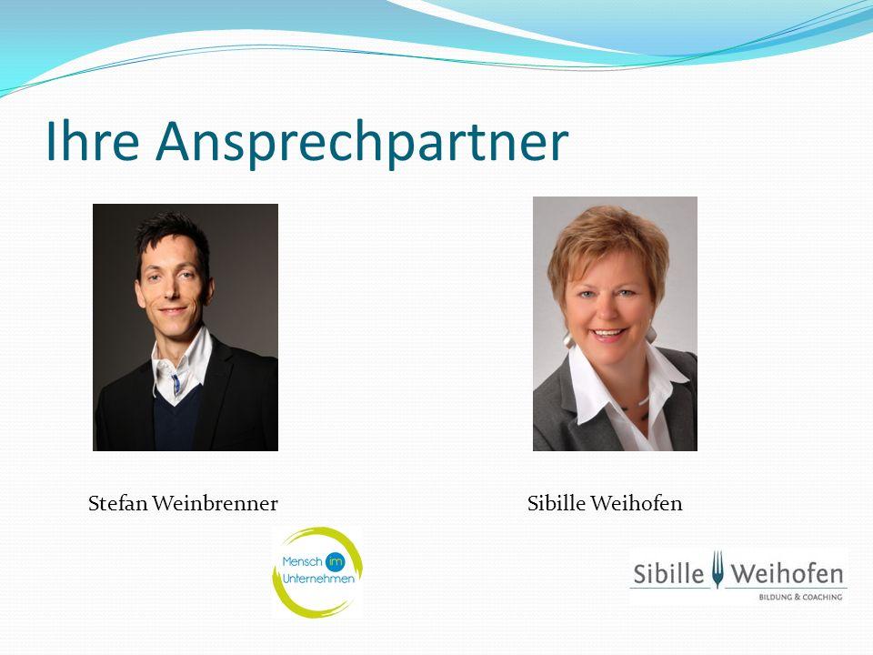 Ihre Ansprechpartner Stefan Weinbrenner Sibille Weihofen