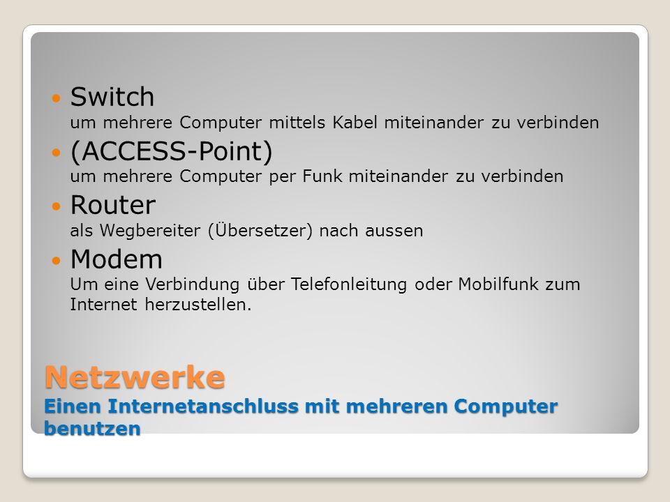 Netzwerke Einen Internetanschluss mit mehreren Computer benutzen