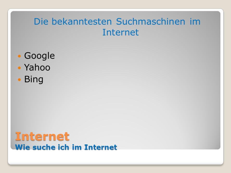 Internet Wie suche ich im Internet