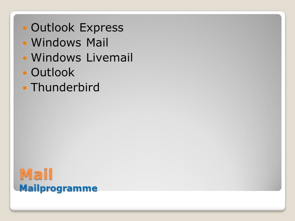 Mail Mailprogramme Outlook Express Windows Mail Windows Livemail