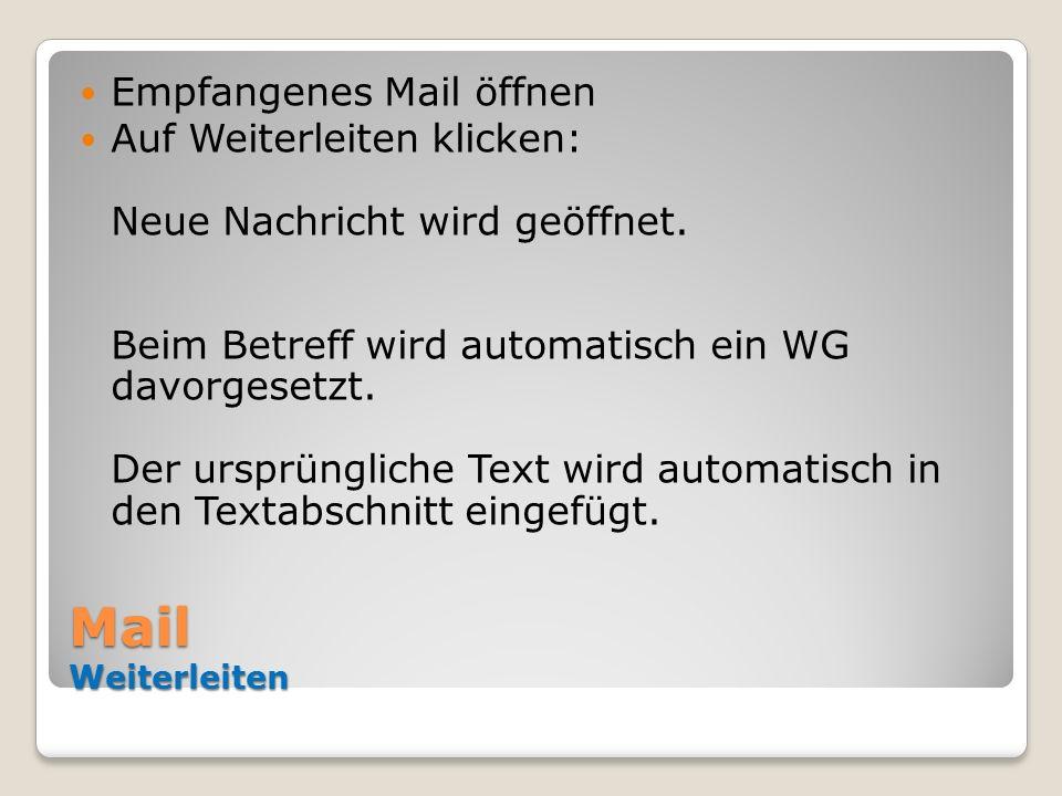 Mail Weiterleiten Empfangenes Mail öffnen