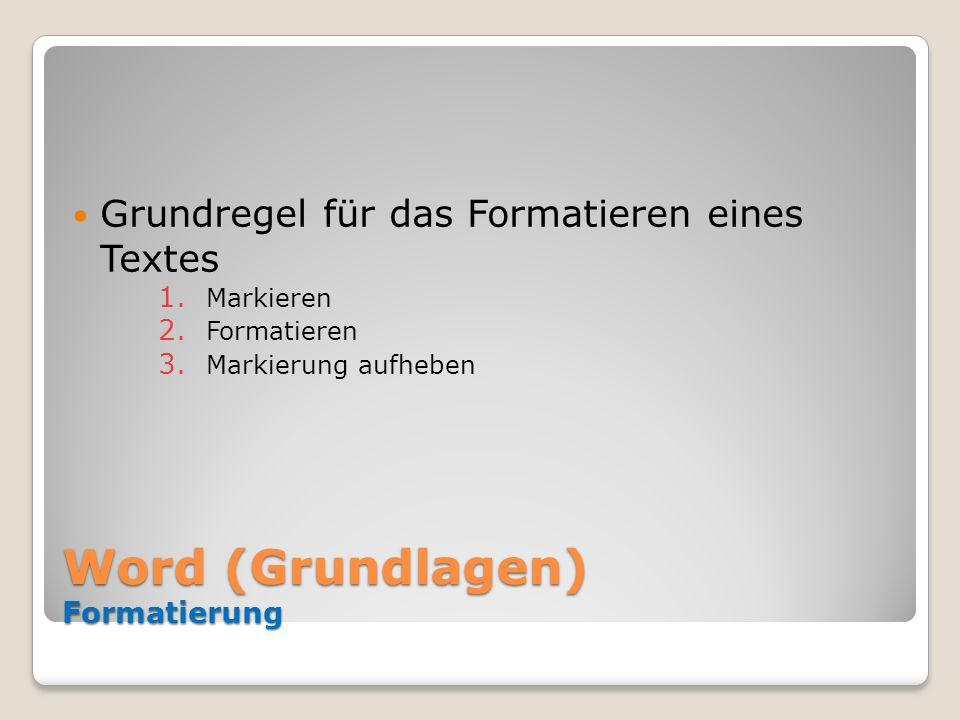 Word (Grundlagen) Formatierung