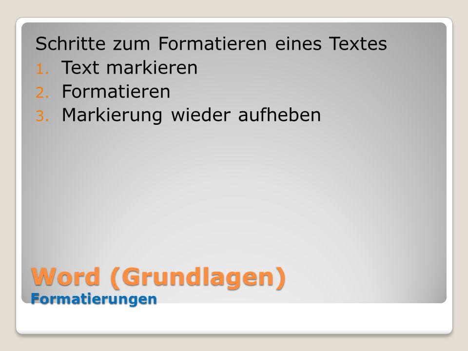Word (Grundlagen) Formatierungen