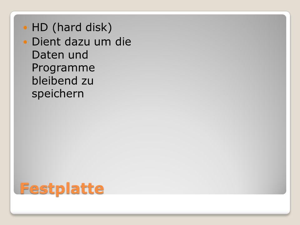 Festplatte HD (hard disk)