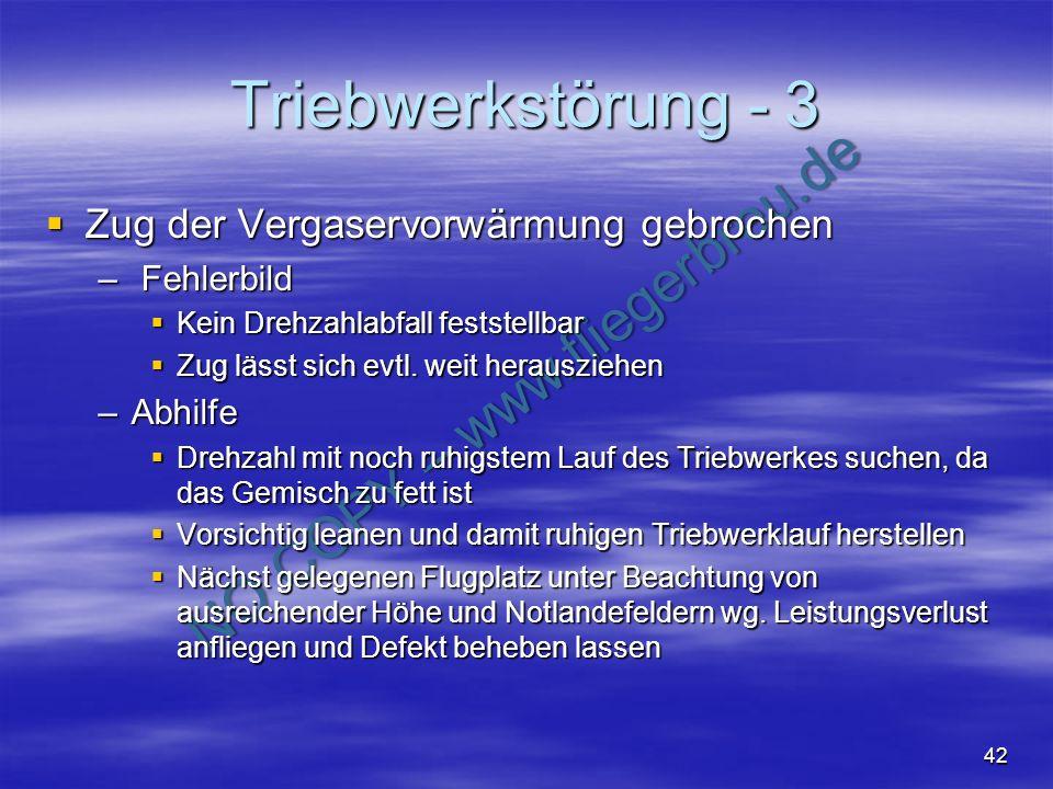 Triebwerkstörung - 3 Zug der Vergaservorwärmung gebrochen Fehlerbild