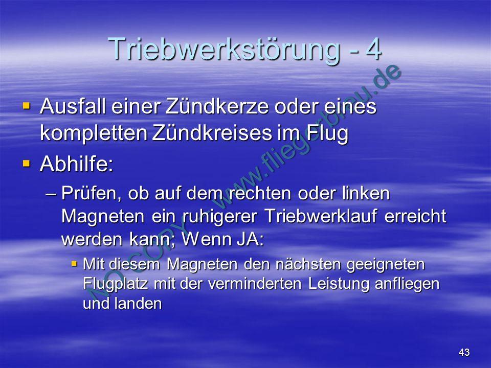 Triebwerkstörung - 4 Ausfall einer Zündkerze oder eines kompletten Zündkreises im Flug. Abhilfe: