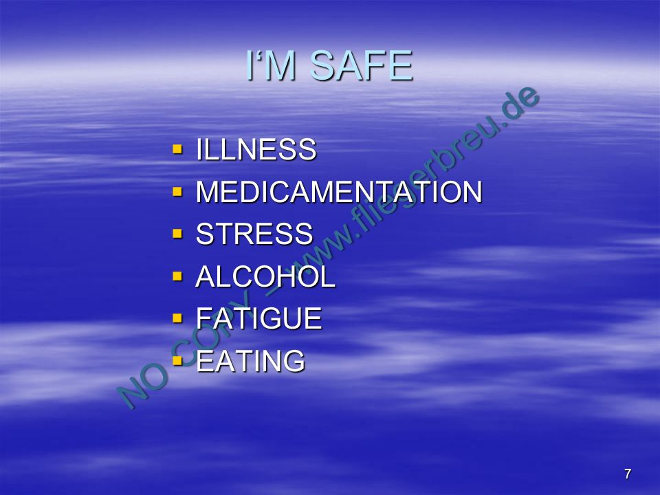 I'M SAFE ILLNESS MEDICAMENTATION STRESS ALCOHOL FATIGUE EATING
