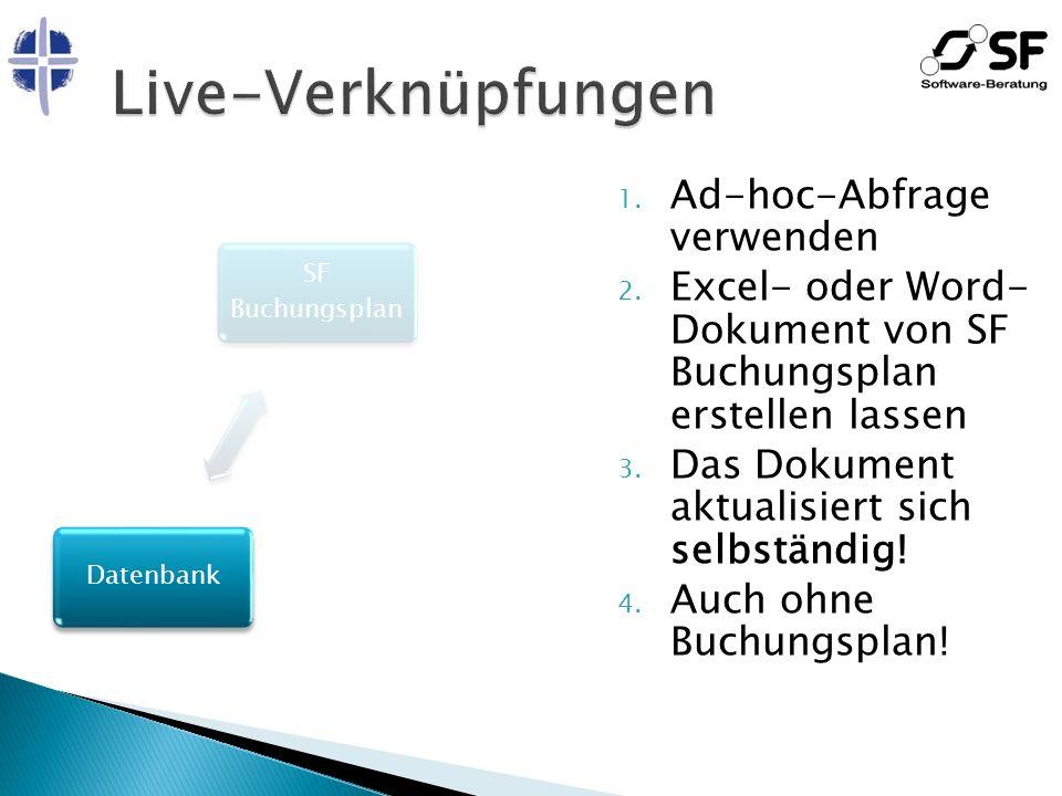 Live-Verknüpfungen Ad-hoc-Abfrage verwenden