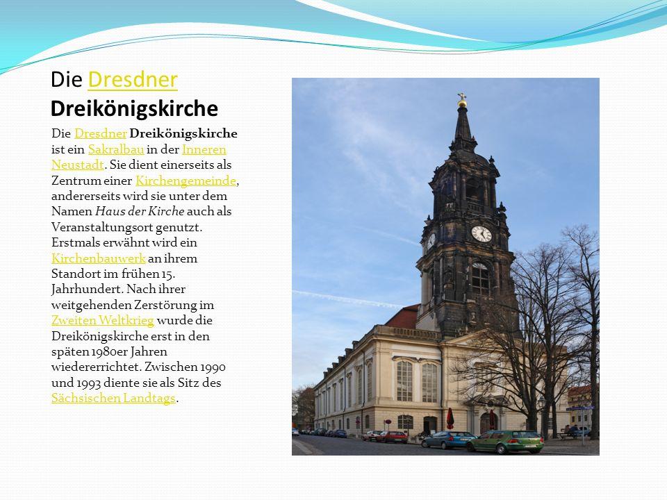 Die Dresdner Dreikönigskirche