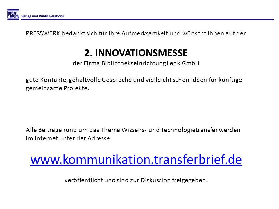 www.kommunikation.transferbrief.de 2. INNOVATIONSMESSE