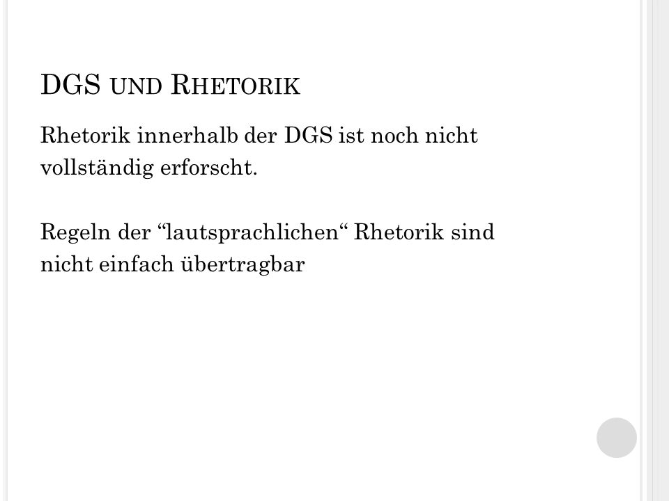 DGS und Rhetorik
