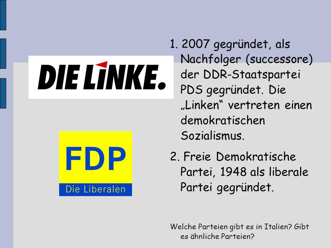 2. Freie Demokratische Partei, 1948 als liberale Partei gegründet.