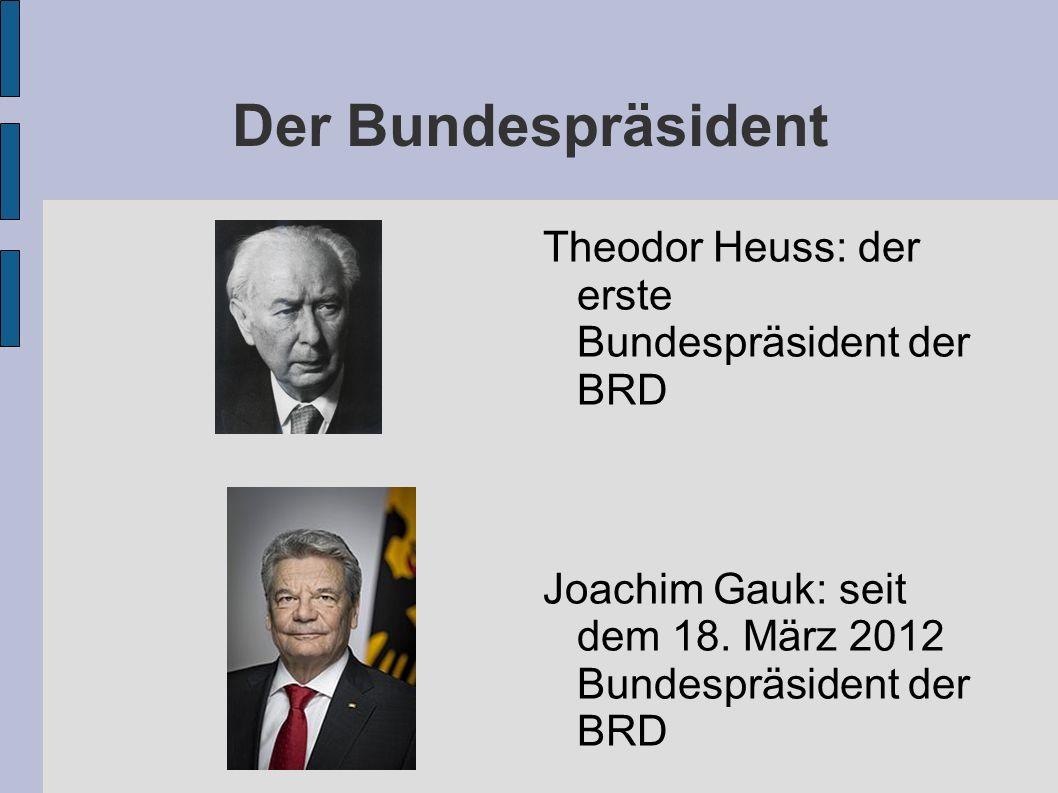 Der Bundespräsident Theodor Heuss: der erste Bundespräsident der BRD