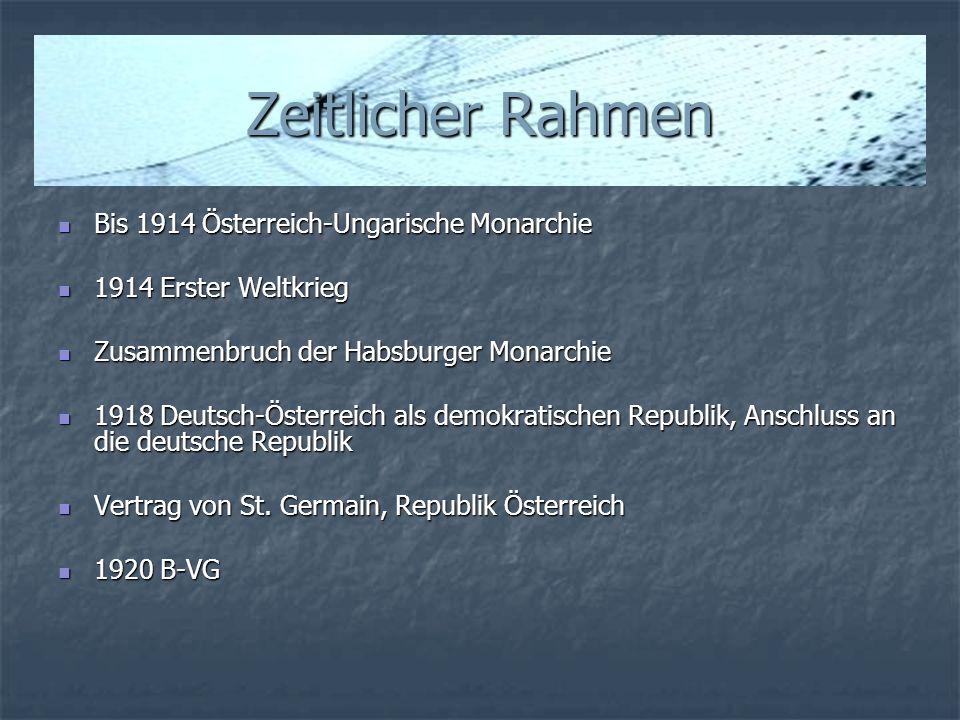 Zeitlicher Rahmen Bis 1914 Österreich-Ungarische Monarchie