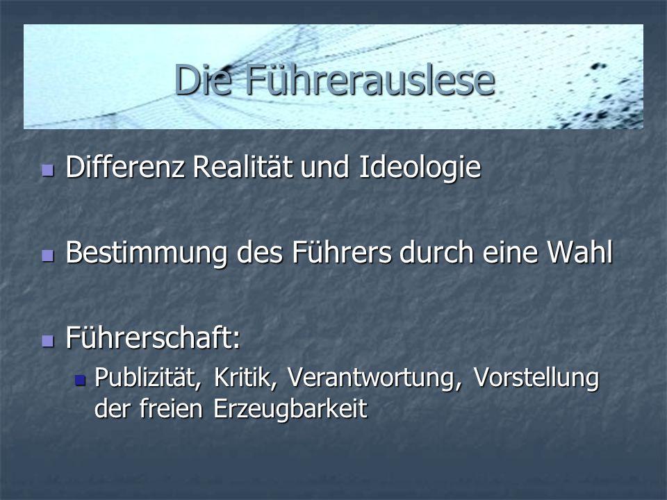 Die Führerauslese Differenz Realität und Ideologie