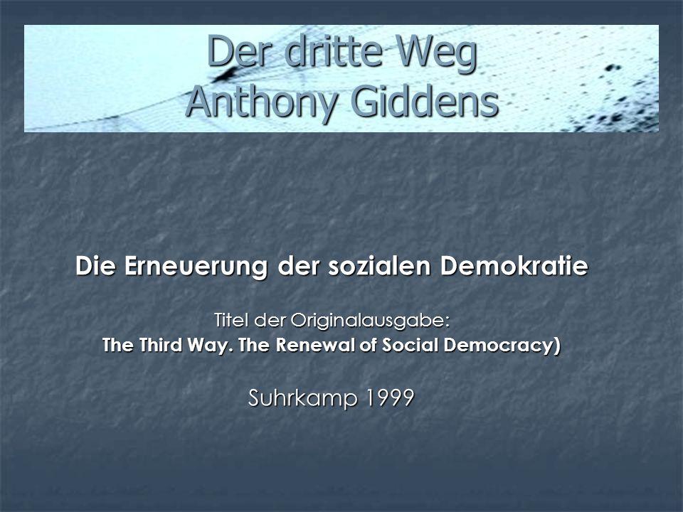 Der dritte Weg Anthony Giddens