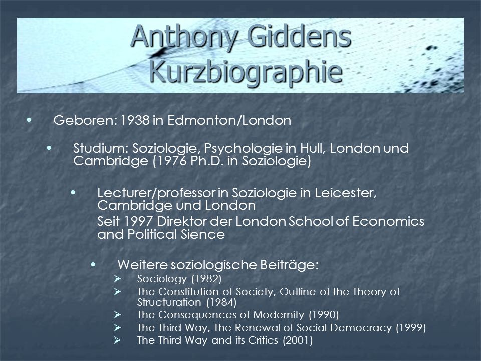 Anthony Giddens Kurzbiographie