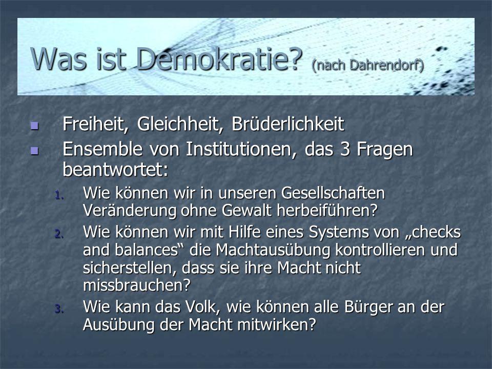 Was ist Demokratie (nach Dahrendorf)