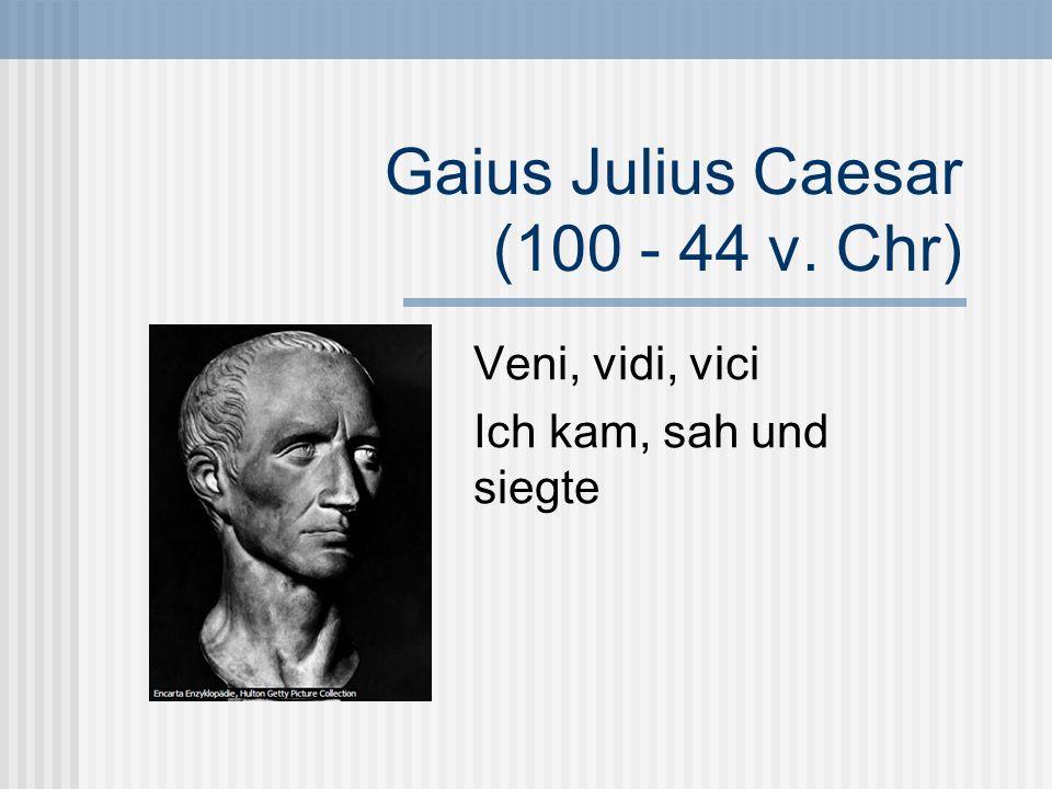 Gaius Julius Caesar (100 - 44 v. Chr)