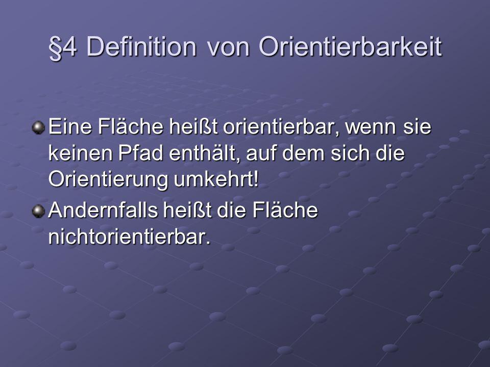 §4 Definition von Orientierbarkeit
