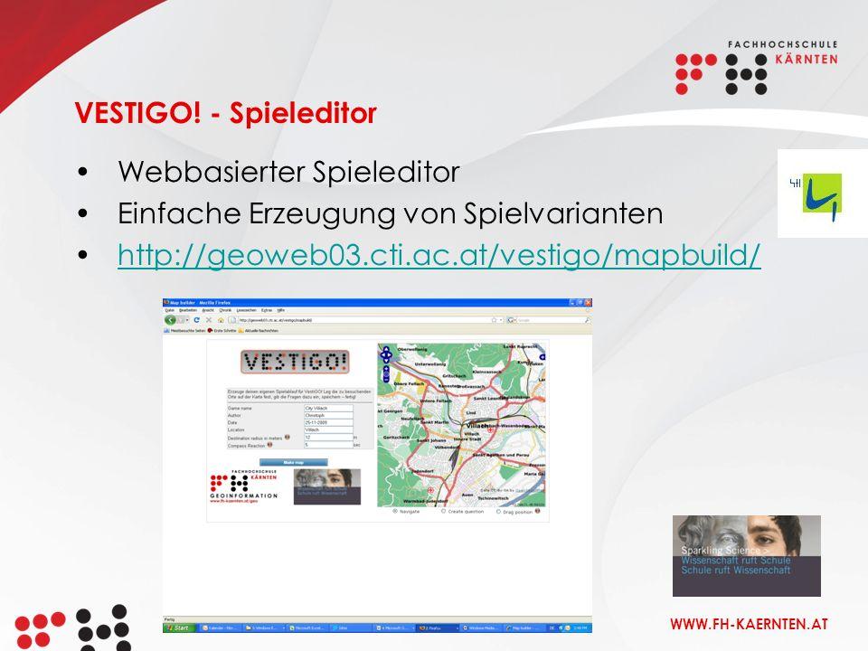 VESTIGO. - Spieleditor Webbasierter Spieleditor. Einfache Erzeugung von Spielvarianten.