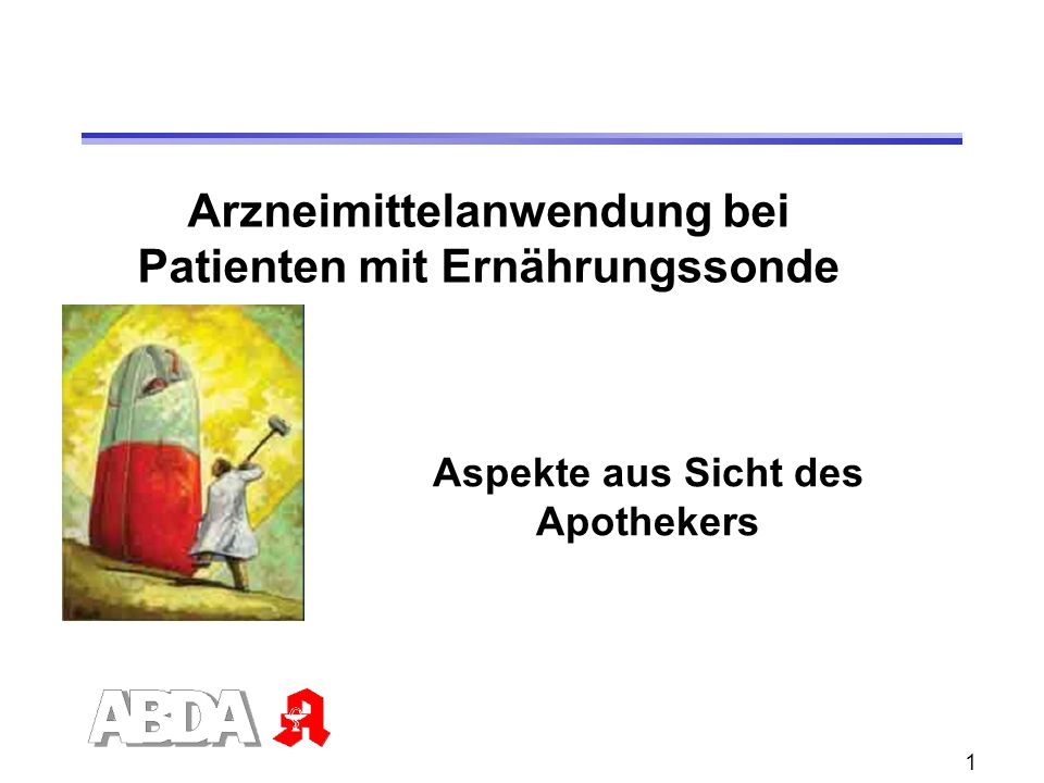 Arzneimittelanwendung bei Patienten mit Ernährungssonde
