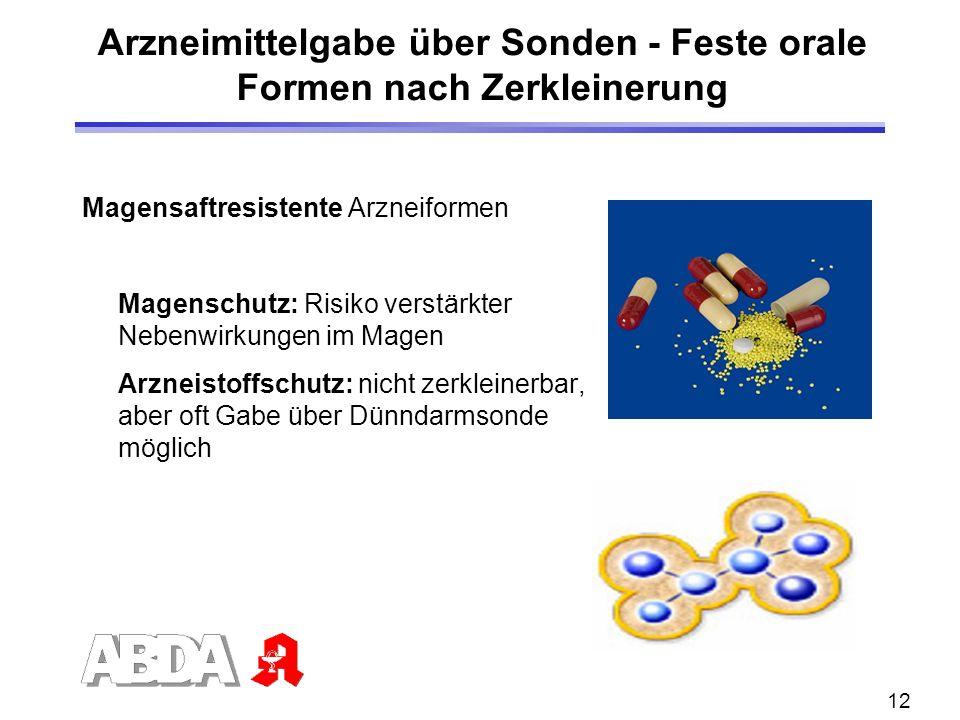 Arzneimittelgabe über Sonden - Feste orale Formen nach Zerkleinerung