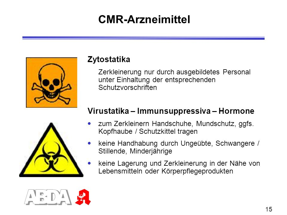 CMR-Arzneimittel Zytostatika Virustatika – Immunsuppressiva – Hormone