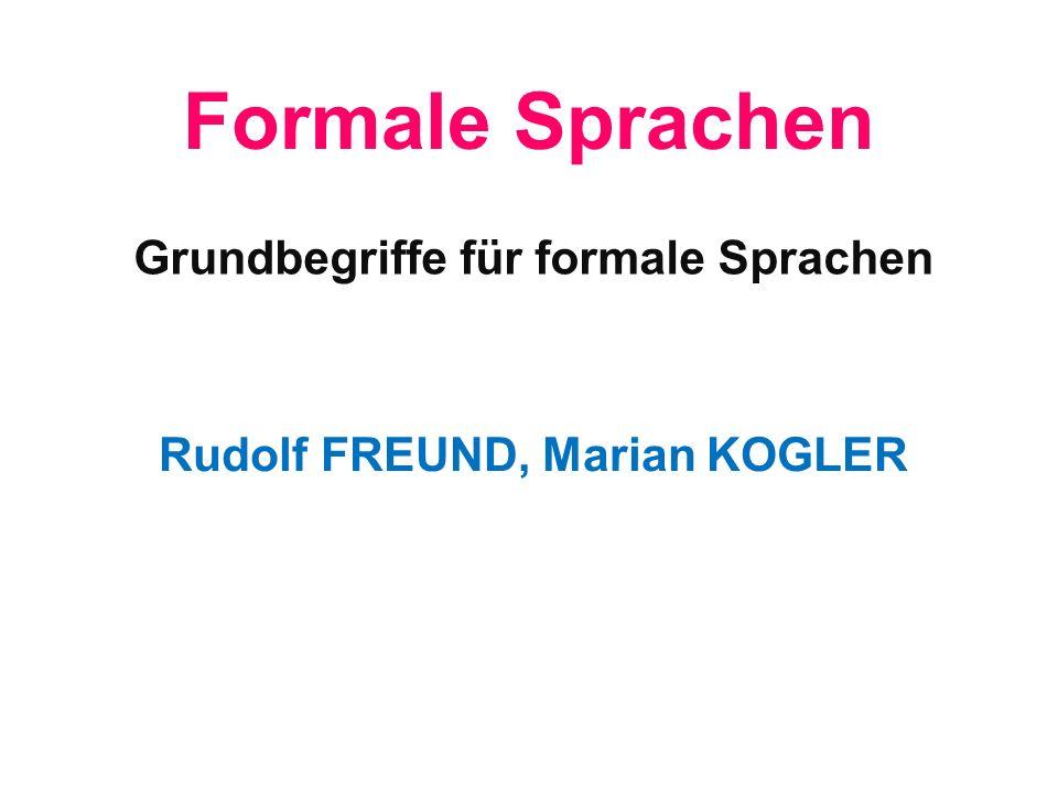 Formale Sprachen Grundbegriffe für formale Sprachen