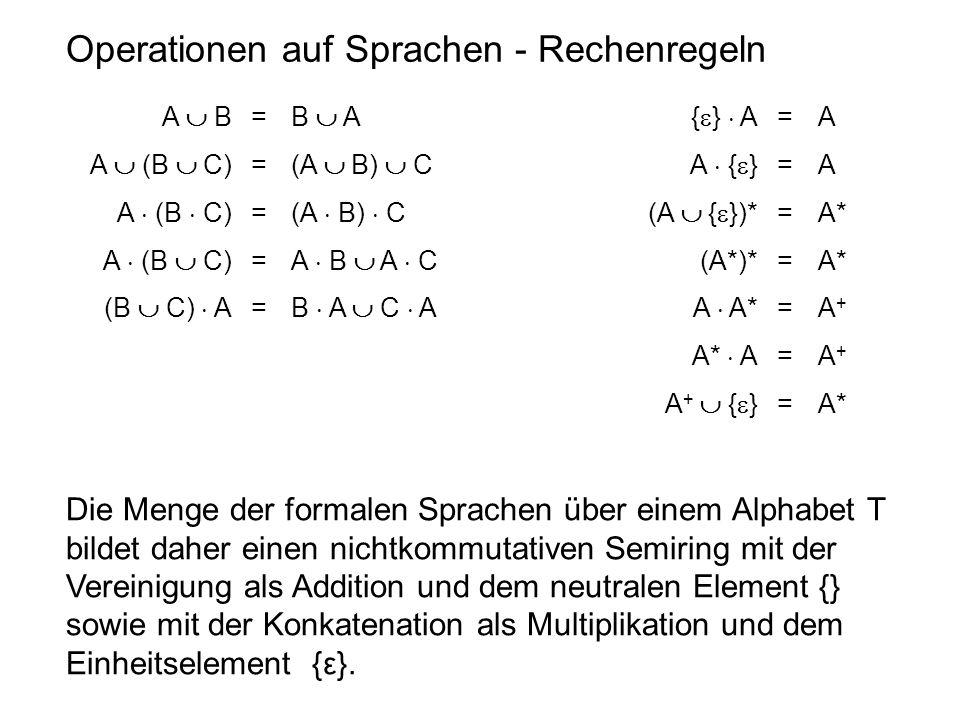 Operationen auf Sprachen - Rechenregeln