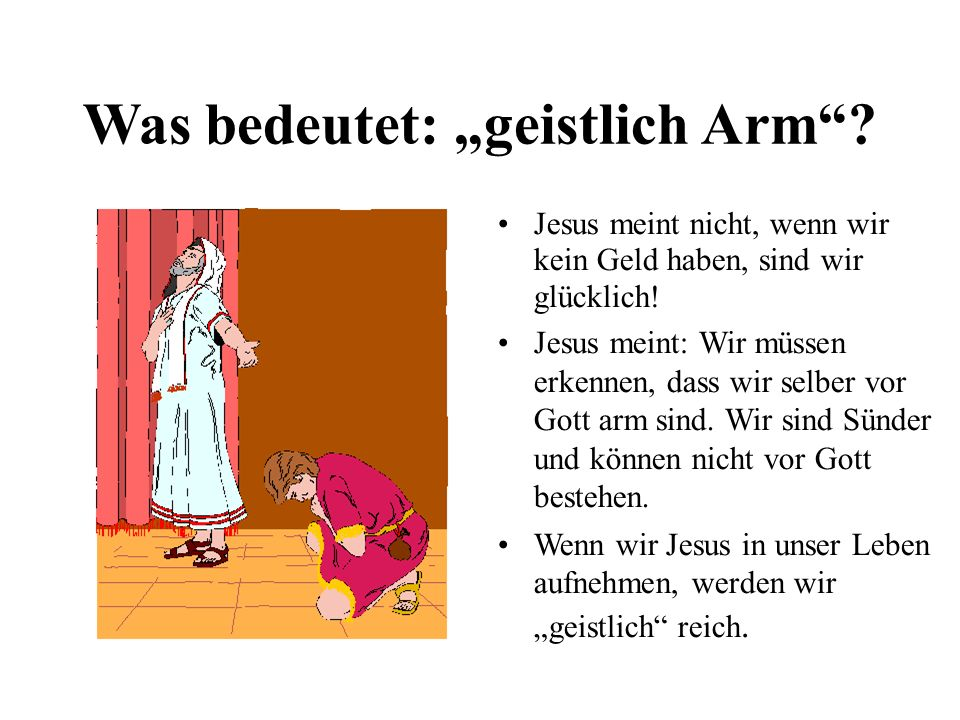 """Was bedeutet: """"geistlich Arm"""