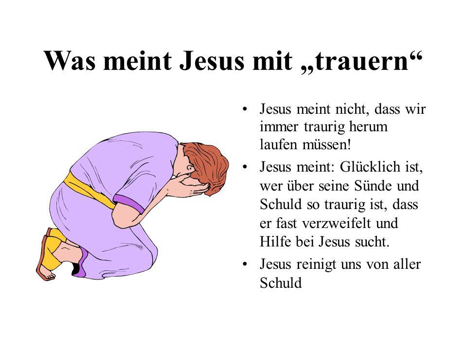 """Was meint Jesus mit """"trauern"""
