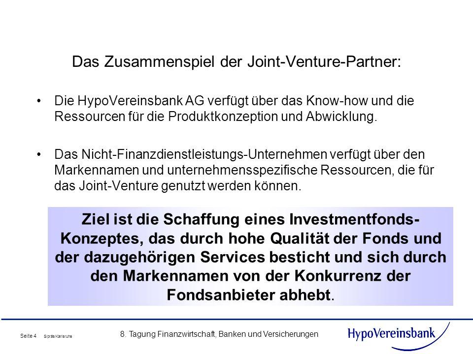 Das Zusammenspiel der Joint-Venture-Partner: