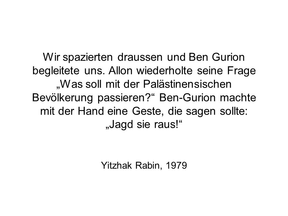 Wir spazierten draussen und Ben Gurion begleitete uns